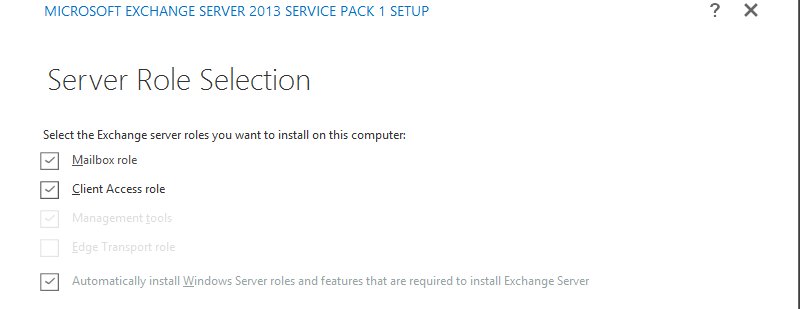 Exchange 2013 Role Selection